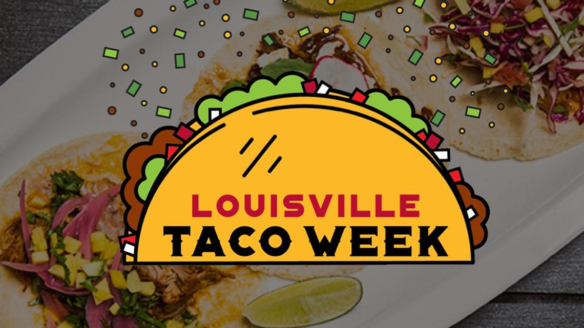 Louisville Taco Week kicks off Monday
