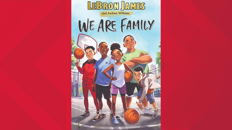 LeBron James publishes second book: 'WE ARE FAMILY'